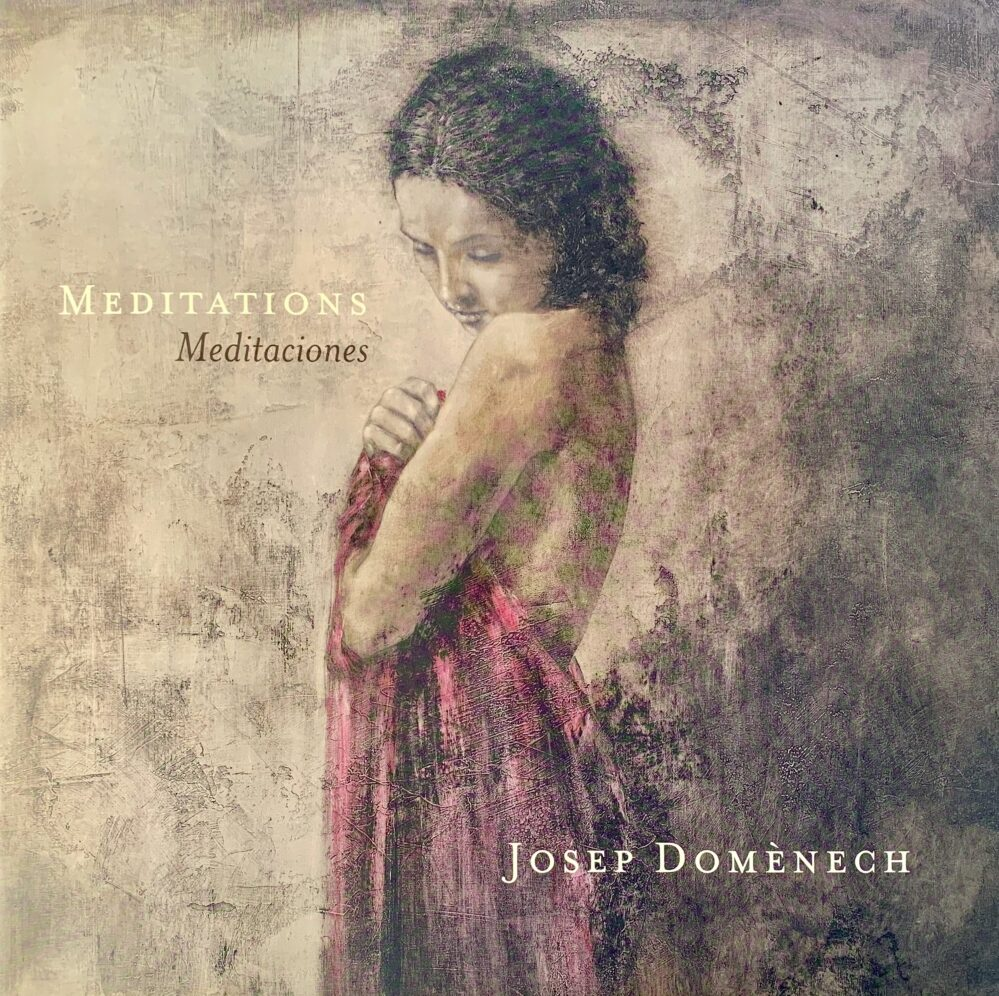 Meditations by Josep Domenech Collectible Hardcover Art Book
