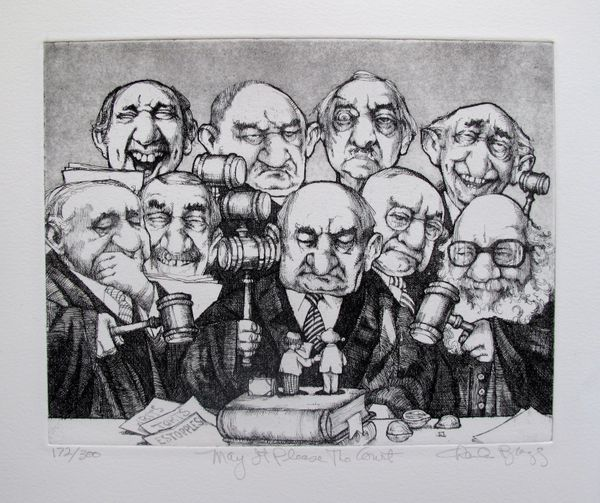 Charles Bragg MAY IT PLEASE THE COURT Hand Signed Limited Ed. Etching